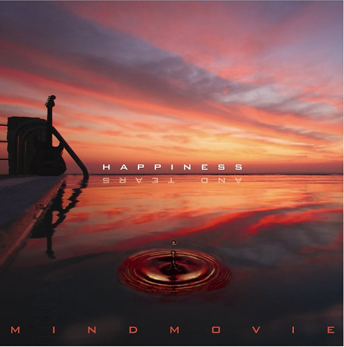 Mindmovie - Happiness And Tears