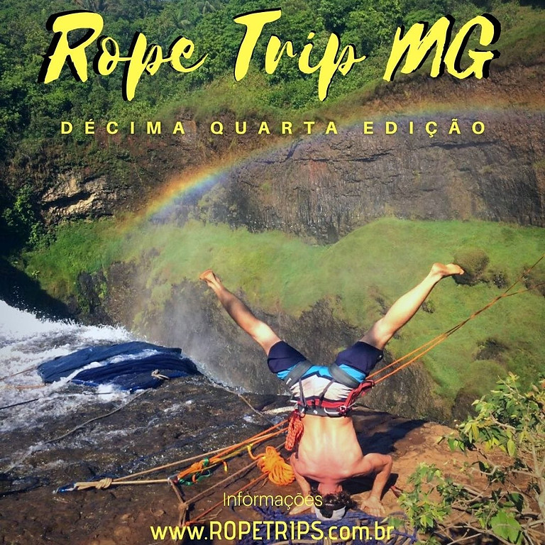 Décima Quarta Rope Trip MG - Dois saltos em um Final de Semana