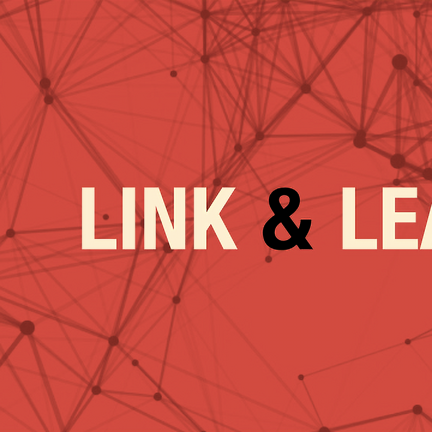 LINK & LEARN with Guest Speaker Jonathan Murrell