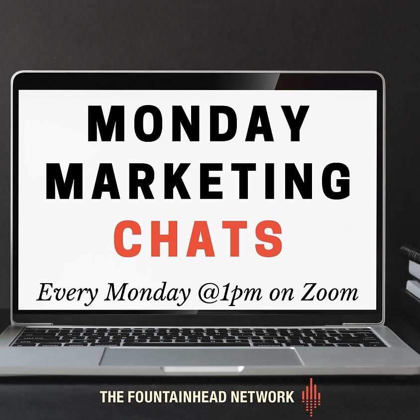 Monday Marketing Chats