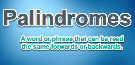 What is a palindrome?