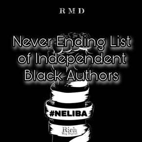 Never-ending list of independent Black authors #NELIBA