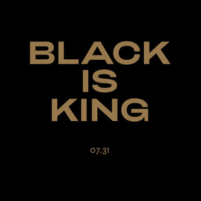 'Black is King,' shows us why Blackness reigns.