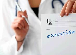 Why Prescribe Exercise?