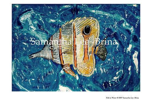 Fish in Water by Samantha Lee-Brina