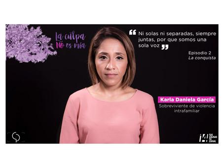 Karla Daniela García. Retrato IX de la serie #LaCulpaNoEsMia Episodio II. La conquista