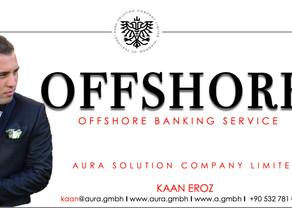 Offshore Bankacılık Nedir? Aura Solution Company Limited