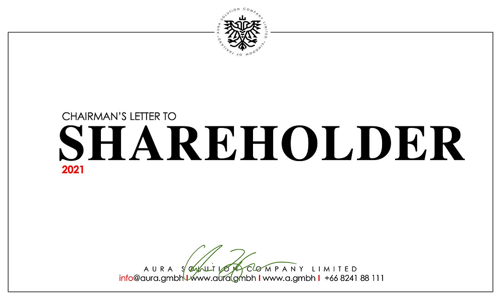 Letter to Shareholders 2021: Aura Solution Company Limited