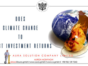 Does Climate Change to Affect Investment Returns : Aura Solution Company Limited