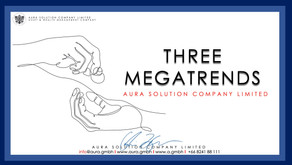 Three Megatrends : Aura Solution Company Limited