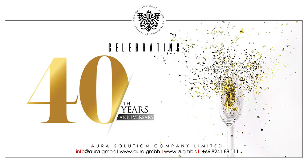 Celebrating 40 Years of Service : Aura Solution Company Limited