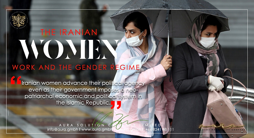 Iranian Women, Work, and the Gender Regime : Aura Solution Company Limited