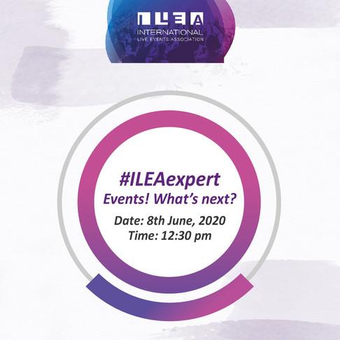 #ILEAexpert Events! What's next?