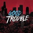 250px-Good_Trouble_(TV_series)_Title_Car