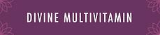 Divine Multivitamin