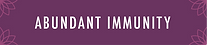 Abundant Immunity