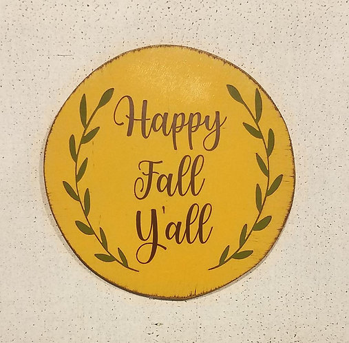 Happy Fall Y'all Maize