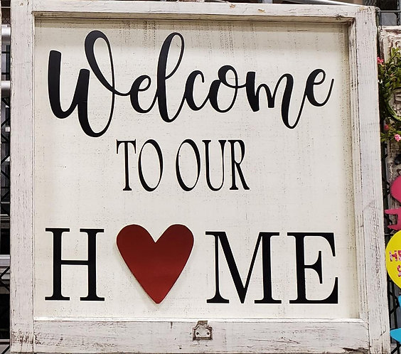 Welcome to Our Home Window