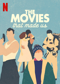 The Movies that Made Us