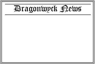 Dragonwyck News Template.jpg