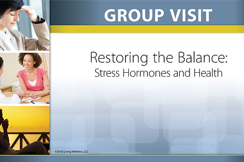 GVT-4:  Restoring the Balance-Stress Hormones and Health (Digital Download)