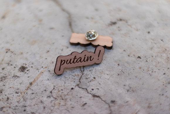 """Pin's """"putain !"""""""