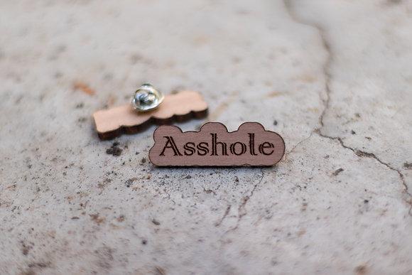 """Pin's """"Asshole"""""""