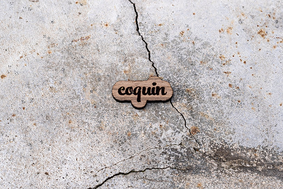 "Pin's ""Coquin'"""