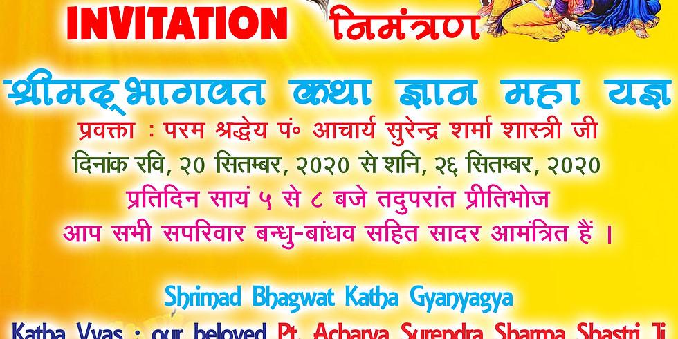 (COMPLETED) Shrimad Bhagwat Katha Gyanyagya by Surinder Shastri Ji