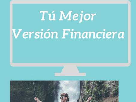 Encontrando tu mejor versión financiera
