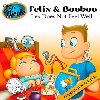 Gastroenteritis, Felix & Booboo, Dr. Nicole Publishing