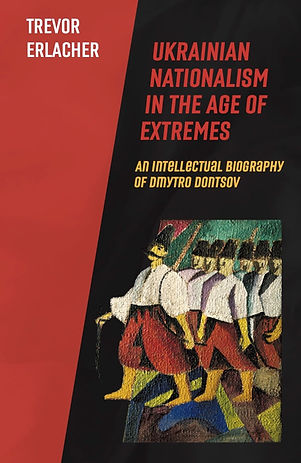 Ukrainian Nationalism in the Age of Extr
