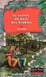 Le secret du bois des érables