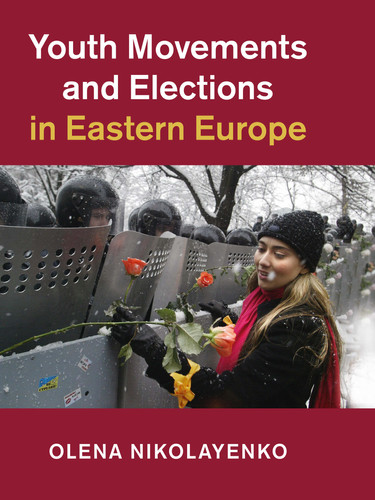 Youth Movements and Elections in Eastern Europe