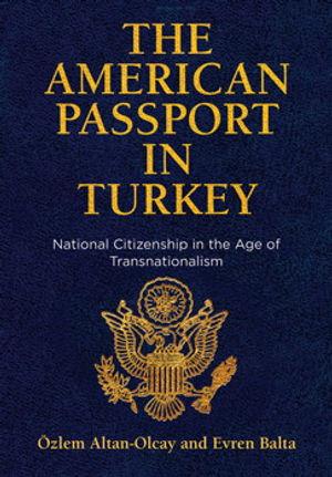 The American Passport in Turkey