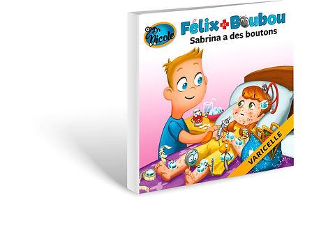 Varicelle,  Félix et Boubou, Éditions Dre. Nicole