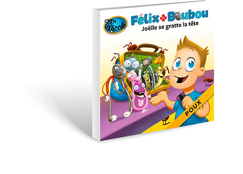 Poux,  Félix et Boubou, Éditions Dre. Nicole