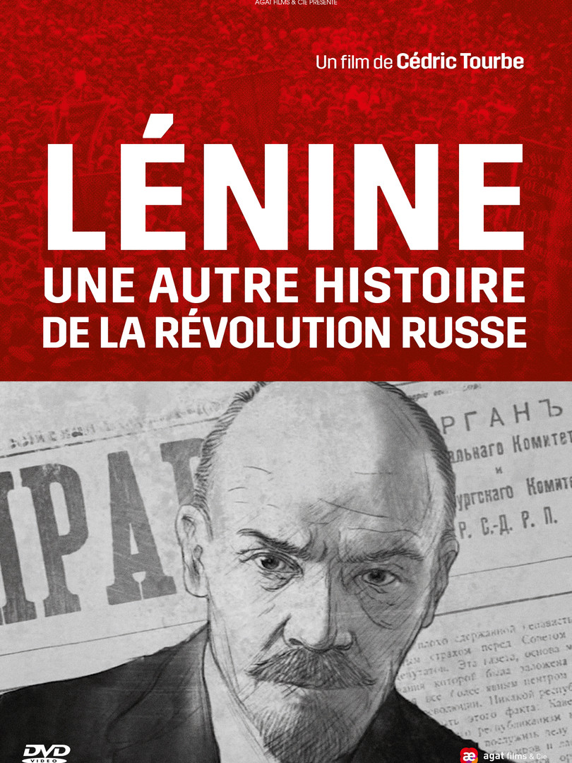 Lenin, Another Story of the Russian Revolution