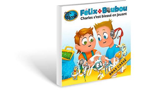 BrasCasse,  Félix et Boubou, Éditions Dre. Nicole