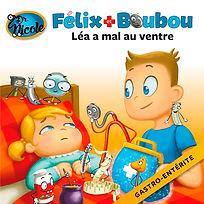 Gastro-enterite, Felix & Booboo, Dr. Nicole Publishing