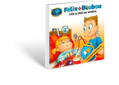 Gastro-enterite,  Félix et Boubou, Éditions Dre. Nicole