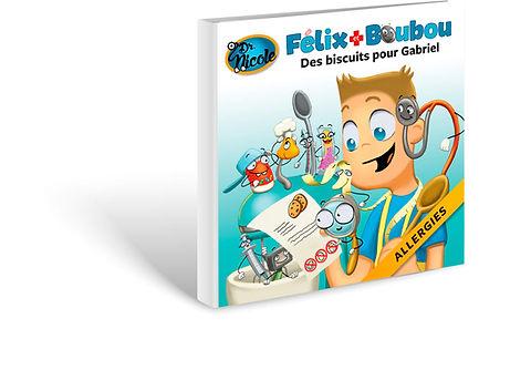 Allergies,  Félix et Boubou, Éditions Dre. Nicole