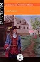 Jean Talon, Intendant en Nouvelle-France