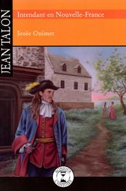 Jean Talon — Intendant en Nouvelle-France