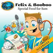 Special Food for Sam,  Félix et Boubou, Éditions Dre. Nicole