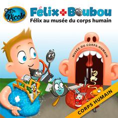 Félix au musée du corps humain