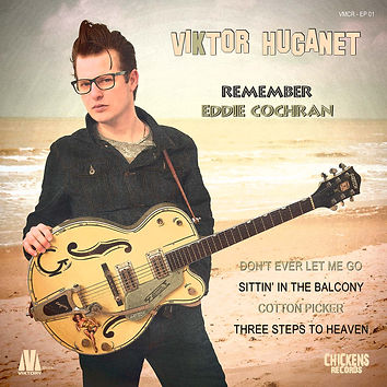 Viktor Huganet - Remember Eddie Cochran #1 - Don't ever let me go -Sittin' in the balcony - Cotton picker - Three steps to heaven on Viktory Musik