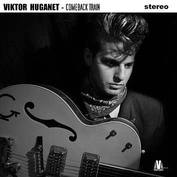 Viktor Huganet - Comeback train album - Mystery train - Too hip gotta go - Honey don't - Rock around with ollie vee - Pink thunderbird - Rockabilly Rules - School of rock'n'roll - Baby blue eyes - Twenty flight rock - Jeannie Jeannie Jeannie - Elvis presley - Stray cats - Carl Perkins - Gene vincent - Buddy Holly - Gene summers - Johnny Burnette on Viktory Musik