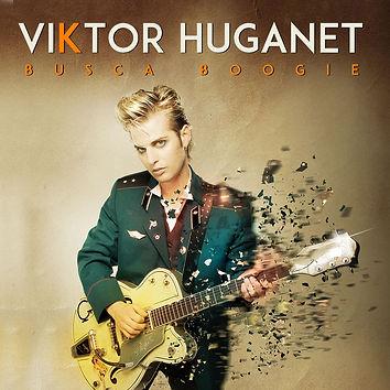 Viktor Huganet - Busca Boogie rock français album - vivre sans elle - La voix de James Dean - Un jour où l'autre - laisse les filles - Brian Jim'n' Lee - Je suis comme ça - Le bar de la jungle - Barre toi - Rue des coeurs perdus - Viens dans mes bras - Libre comme l'air sur le label Viktory Musik