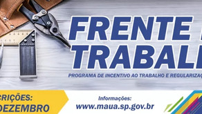 A Prefeitura de Mauá lançou o programa Frente de Trabalho. Serão 150 vagas de emprego .